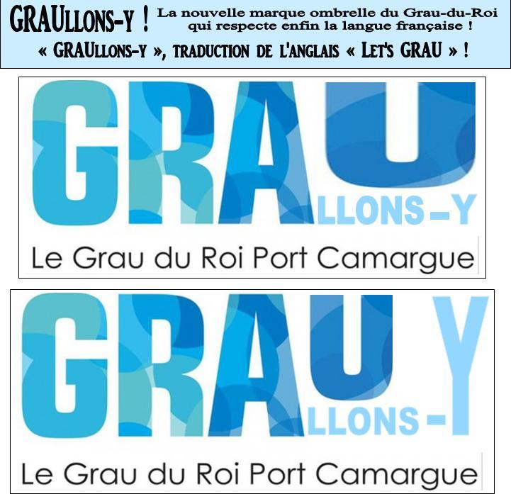 Graullons-y, traduction de Let's Grau, la marque ombrelle du Grau-du-Roi